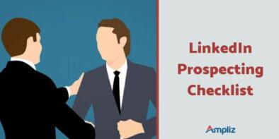 LinkedIn Prospecting checklist