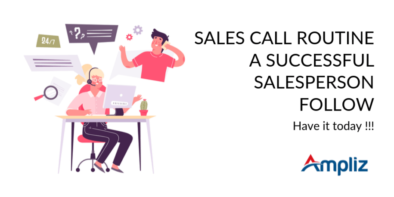 Sales call routine