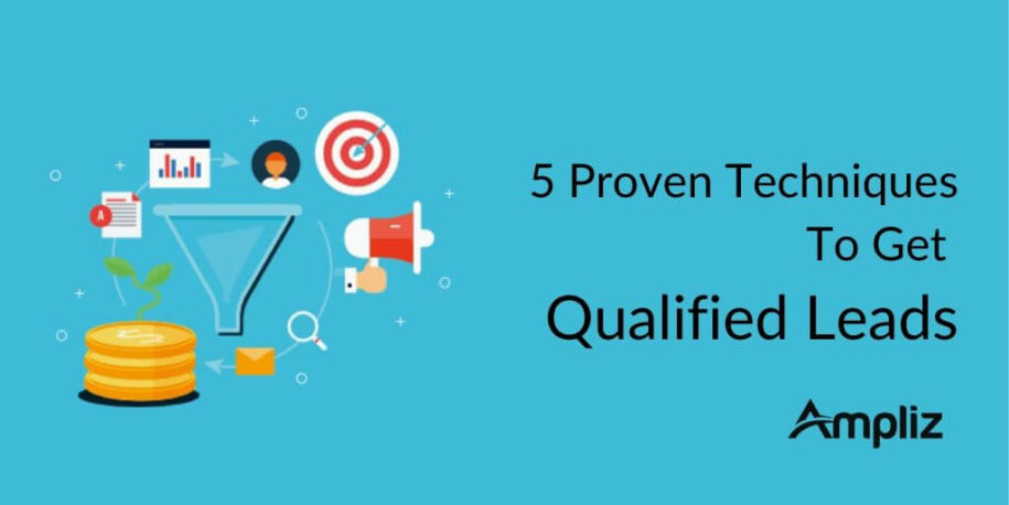How To Get Qualified Leads