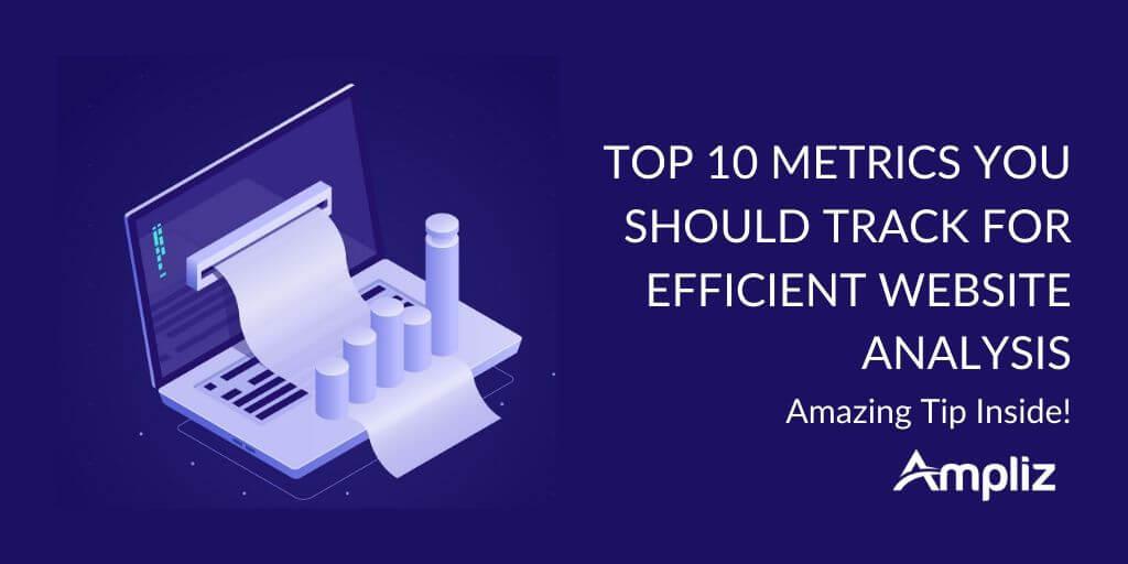 Top 10 website Metrics