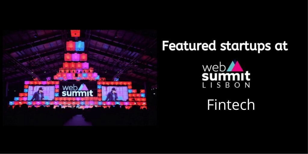 Fintech startups at web summit 2019