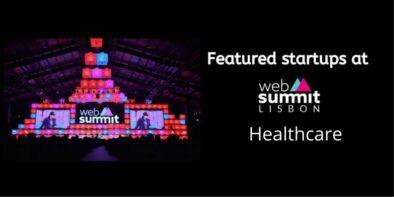 Healthcare (Medtech & Pharma) startups at Web summit 2019