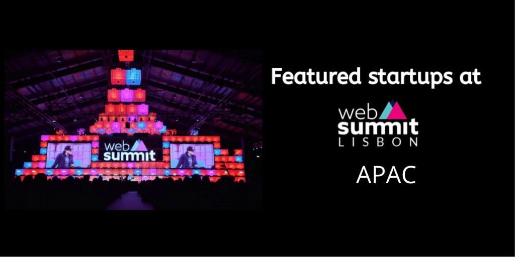 Startups from APAC at Web Summit 2019