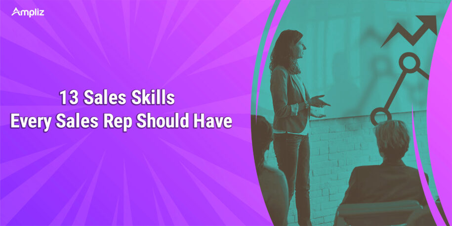 Sales Skills every sales rep should have