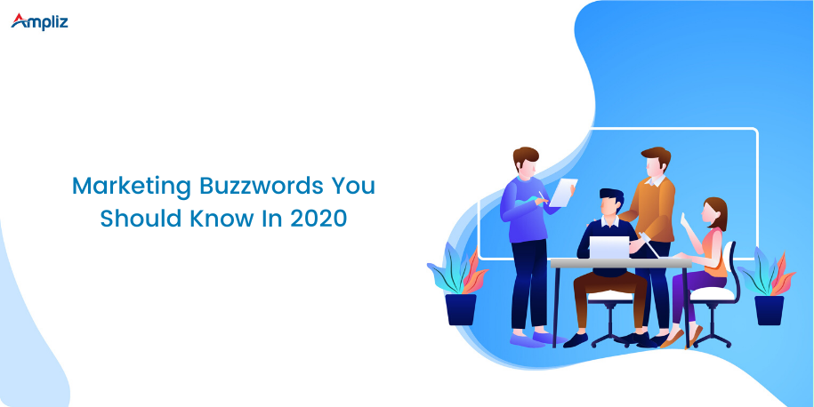 marketing buzzwords in 2020