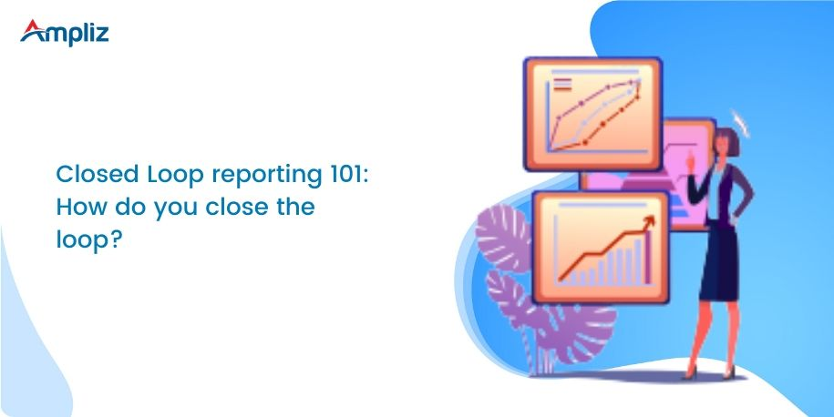 what is closed loop reporting