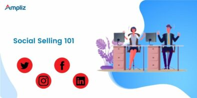 social selling: a complete guide