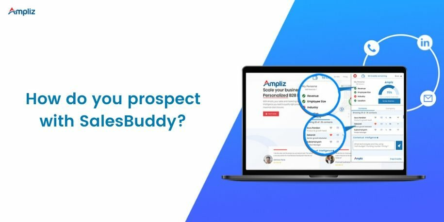 Prospecting with Ampliz SalesBuddy
