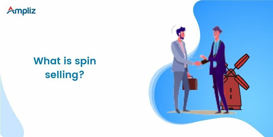 what is spin selling?