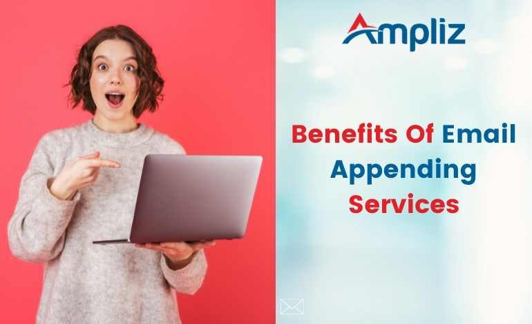 Benefits Of Email Appending Services