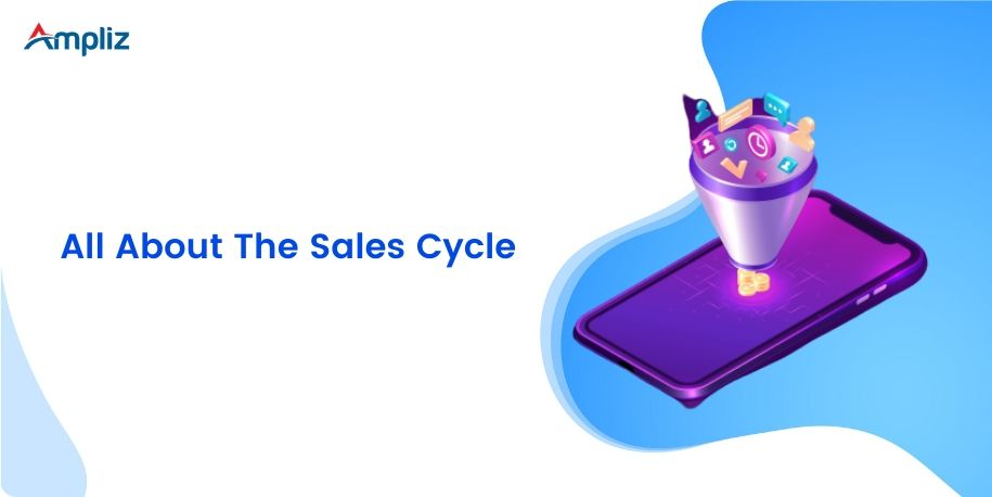 all about sales cycle
