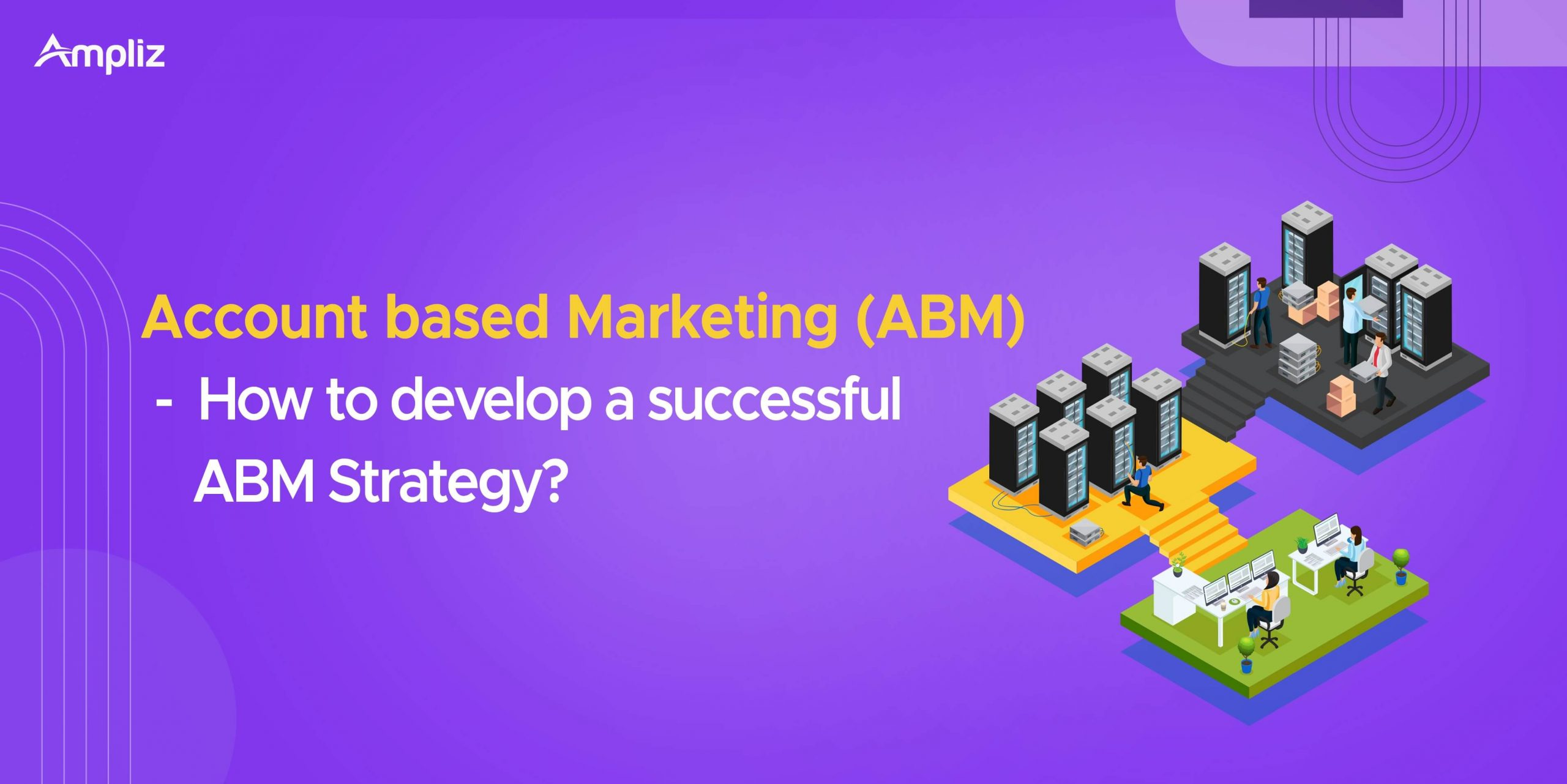 What is account based marketing? (abm)