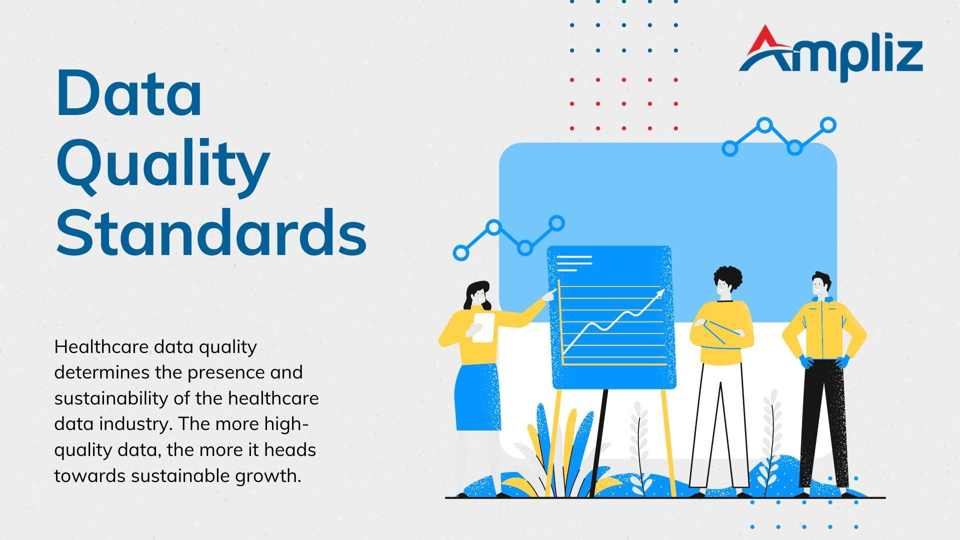 Healthcare data quality