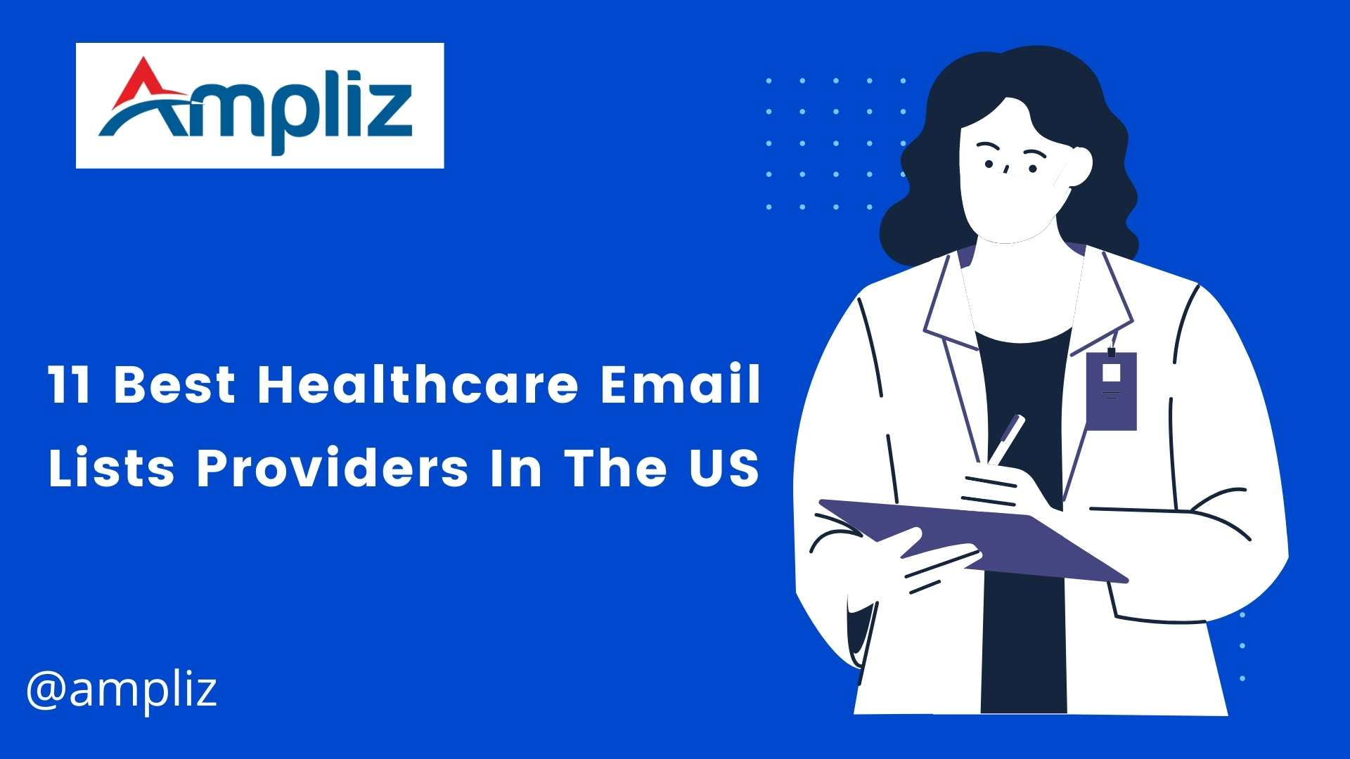 11 Best Healthcare Email Lists Providers In US