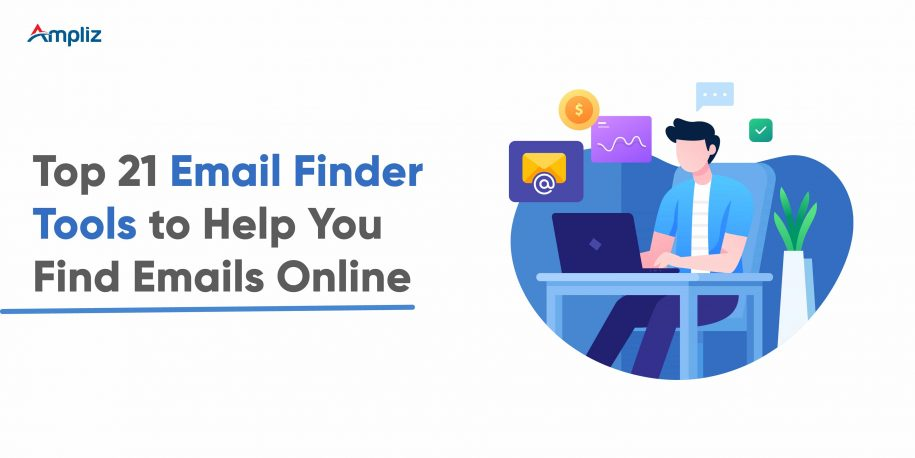Top 21 Email Finder Tools to Help You Find Emails Online