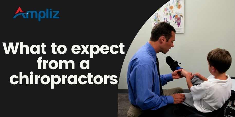 What to expect from a chiropractor