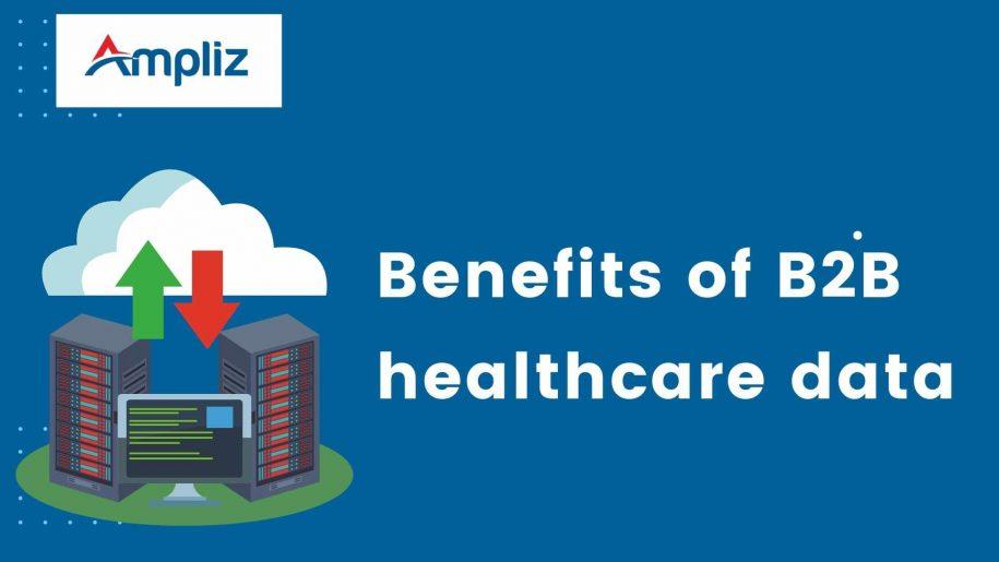 Benefits of b2b healthcare data