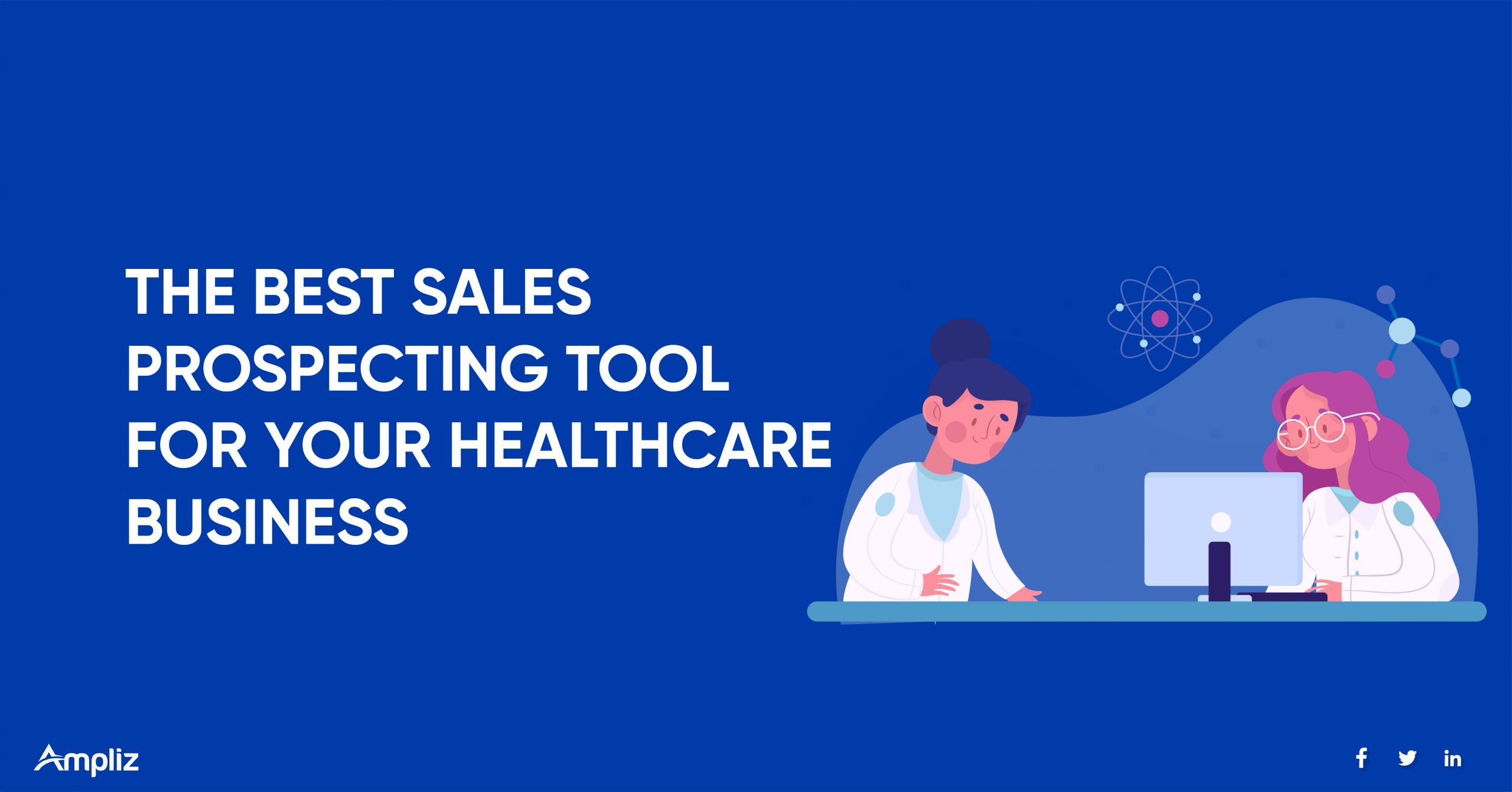 THE-BEST-SALES-PROSPECTING-TOOL-FOR-YOUR-HEALTHCARE-BUSINESS-scaled.jpg