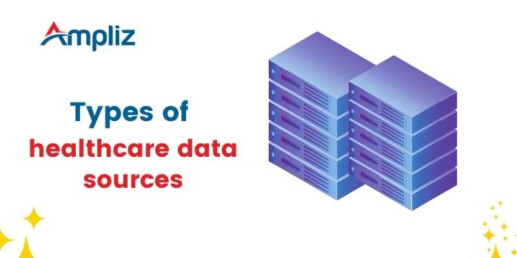 Types of healthcare data sources