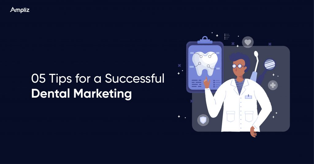 Tips for a Successful Dental Marketing