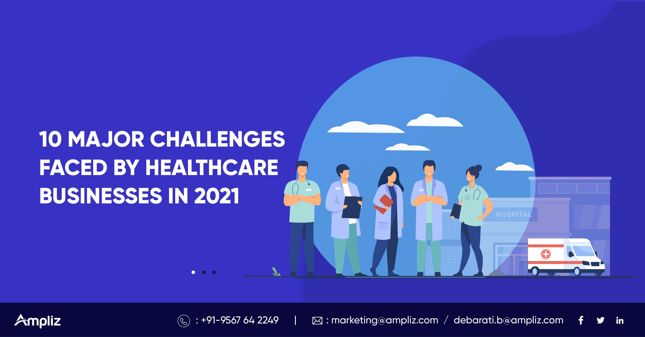 10 Major Challenges Faced by Healthcare in 2021