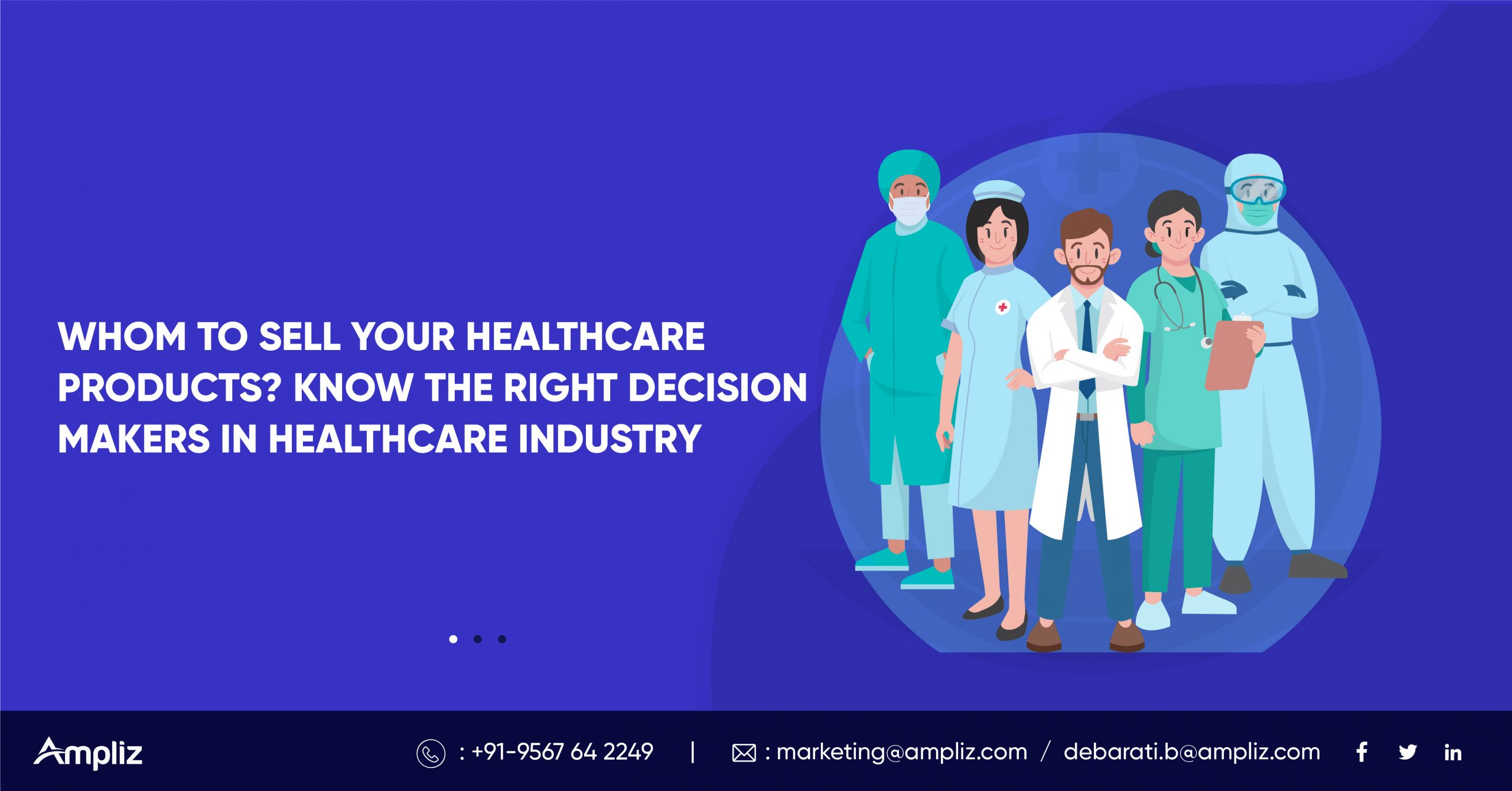 Know the Right Decission MAkers in Healthcare Industry