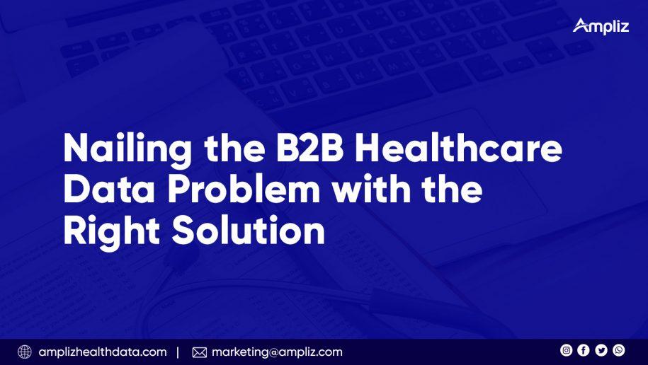 B2B Healthcare data problem