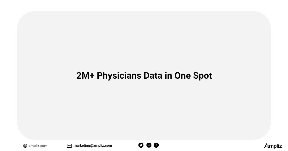 2M+ Physicians Data in One Spot