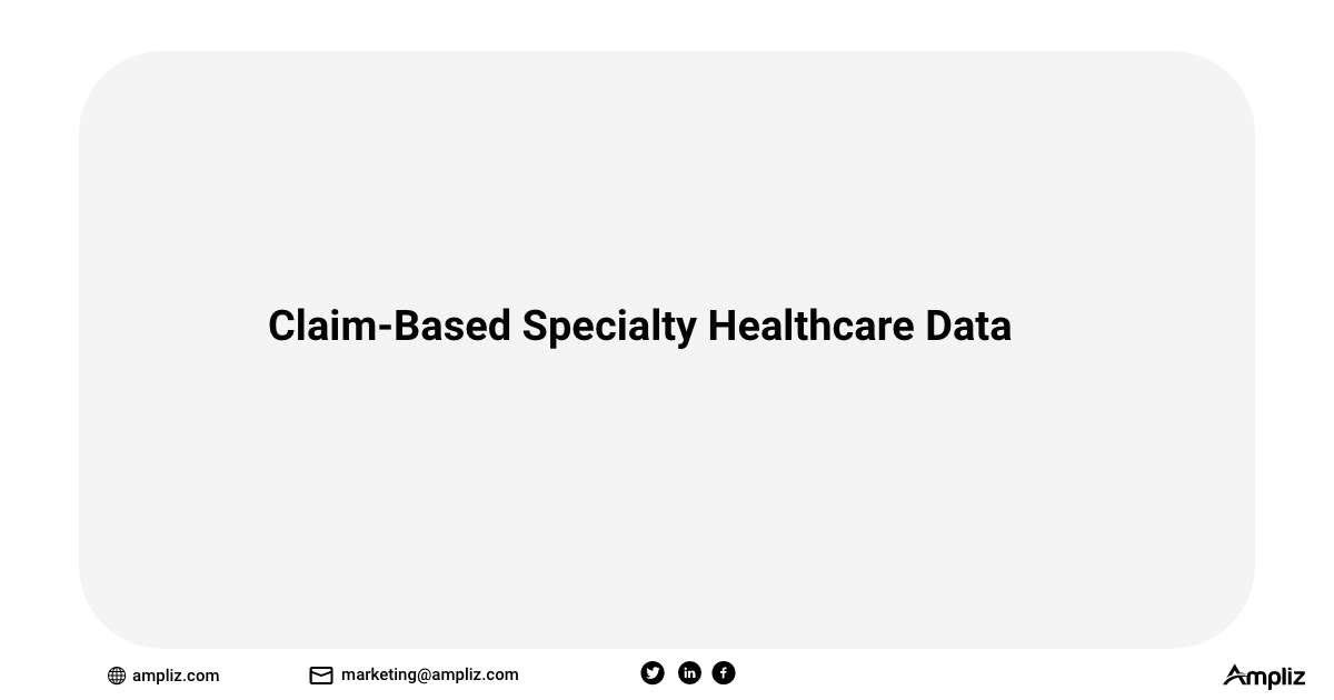 Claim-Based Specialty Healthcare Data